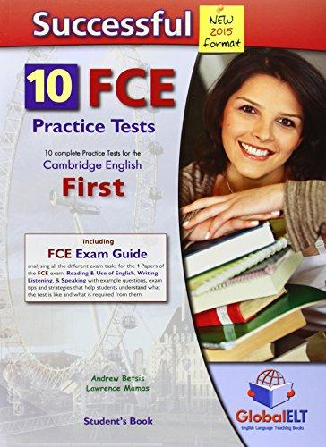 Successful FCE. 10 practice tests. Student's book. Per le Scuole superiori. Con espansione online [Lingua inglese]