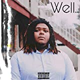 Well... [Explicit]
