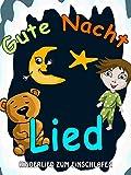 Clip: Gute Nacht Lied - Kinderlied zum Einschlafen