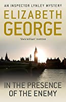In The Presence Of The Enemy: An Inspector Lynley Novel: 8