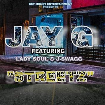 Streetz (feat. Lady Soul & J Swagg)