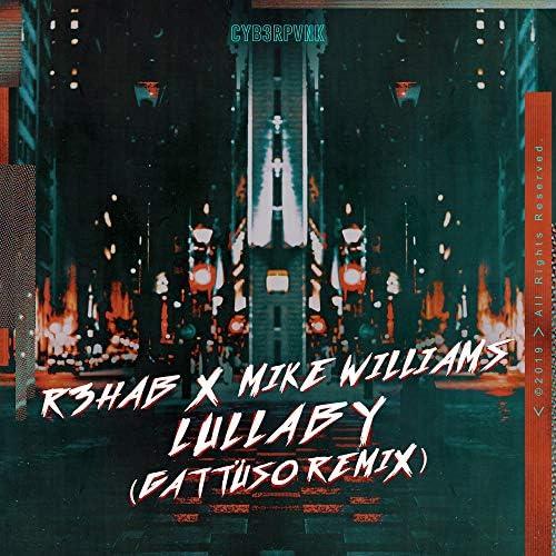 R3HAB & Mike Williams
