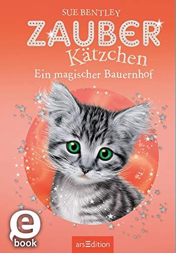 Zauberkätzchen – Ein magischer Bauernhof (German Edition)