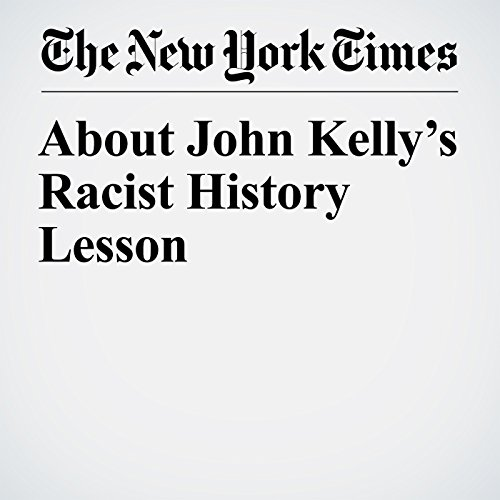 About John Kelly's Racist History Lesson copertina