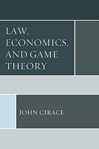 Books By John Cirace_law Economics And Game Theory_149854908x_fr ...