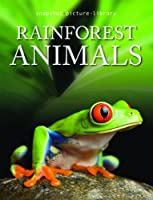 Rainforest Animals (Snapshot Picture Library) 1740897471 Book Cover