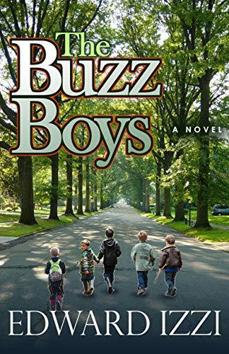 The Buzz Boys by [Edward Izzi]