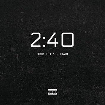 2:40 (feat. Bdir & Pudaki)