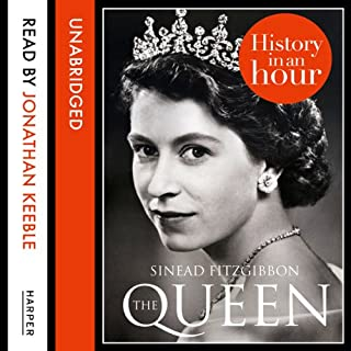 The Queen: History in an Hour cover art