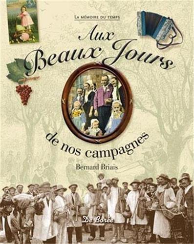 Beaux Jours de Nos Campagnes (aux)