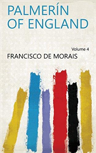 Palmerín of England Volume 4 (English Edition)