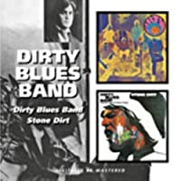 Dirty Blues Band - Dirty Blues Band/ Stone Dirt by Dirty Blues Band (2008-01-08)