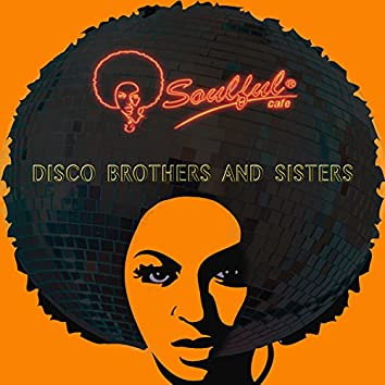 Disco Brothers & Sisters