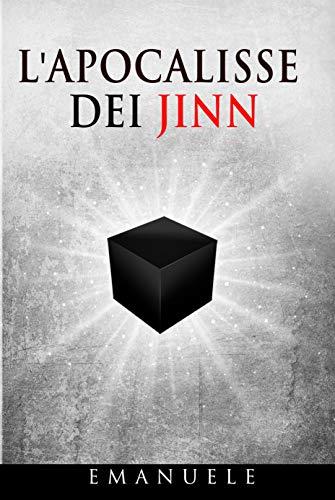 L'Apocalisse dei Jinn