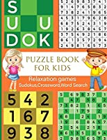 Puzzle Book for Kids, Relaxation games for kids: Brain Games for Clever Kids: Puzzles to Exercise Your Mind