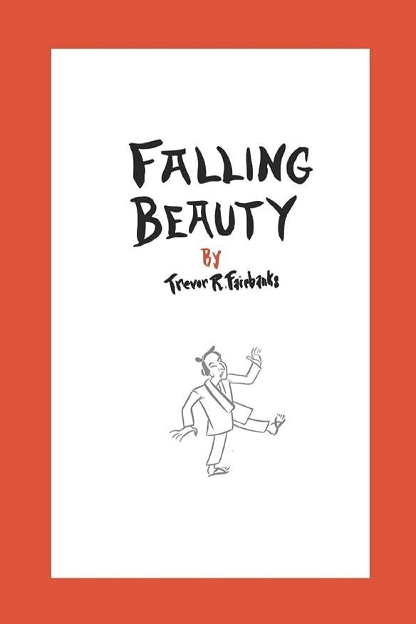 植物学お誕生日排泄するFalling Beauty: a novel