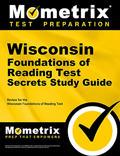 Wisconsin Foundations of Reading Test Secrets Study Guide:...