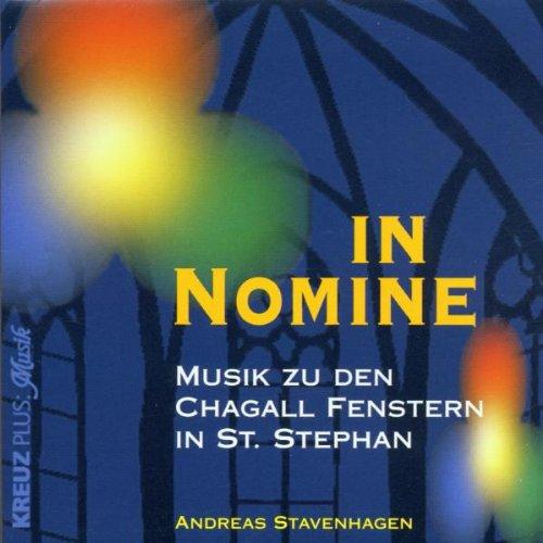 In nomine (Musik zu den Chagall Fenstern in St. Stephan)
