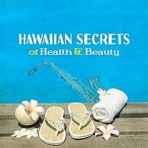 Hawaiian Secrets of Health & Beauty
