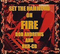 Set the Hammond on Fire