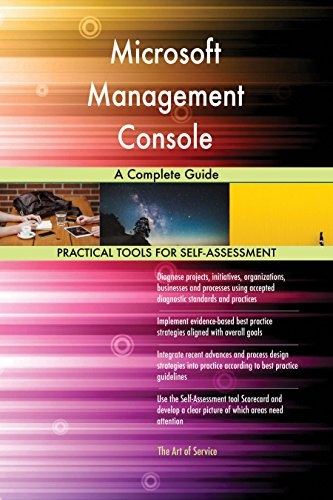 Microsoft Management Console A Complete Guide (English Edition)