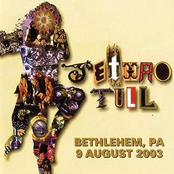 Songs from Bethlehem (Live at Bethlehem, PA, 9/8/2003)