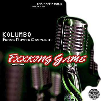 Fucking Game (feat. Frass Nova & Essplicit)
