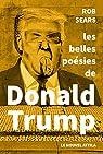 Les belles Poésies de Donald Trump par Trump
