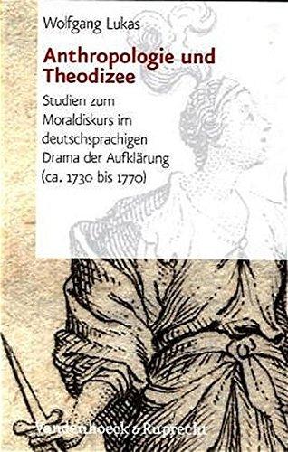 Anthropologie und Theodizee: Studien zum Moraldiskurs im deutschsprachigen Drama der Aufklärung (ca. 1730–1770) (Nova Mediaevalia)