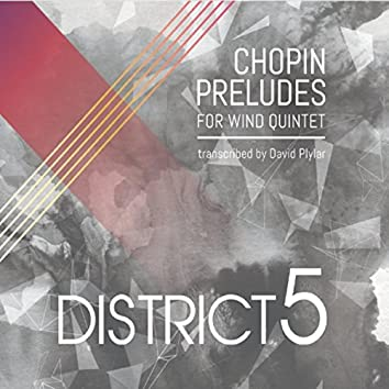 Chopin Preludes for Wind Quintet