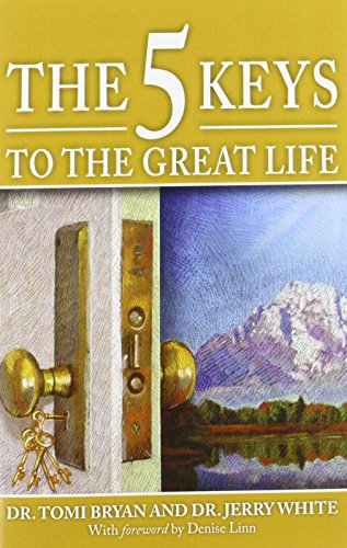 Download The 5 Keys to the Great Life 0982458703