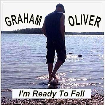 I'm Ready to Fall