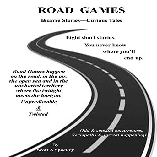 Road Games: Bizarre Stories - Curious Tales  By  cover art