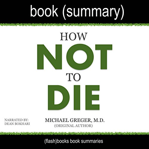 Summary of How Not to Die by Michael Greger cover art