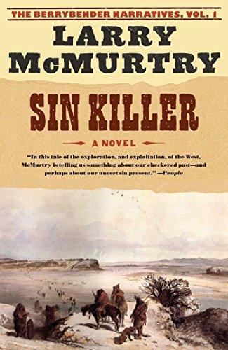 Sin Killer: A Novel (Volume 1) (Berrybender Narratives, Band 1)