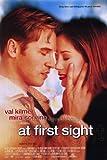At First Sight Movie Poster (27 x 40 Inches - 69cm x 102cm) (1998) Style B -(Val Kilmer)(Mira Sorvino)(Kelly McGillis)(Steven Weber)(Bruce Davison)(Nathan Lane)