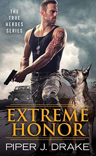 Extreme Honor (True Heroes Book 1)