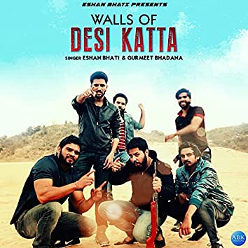 Walls of Desi Katta - Single
