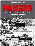 Panzer: Die Geschichte der deutschen Panzerwaffe im Zweiten Weltkrieg - Niall Barr