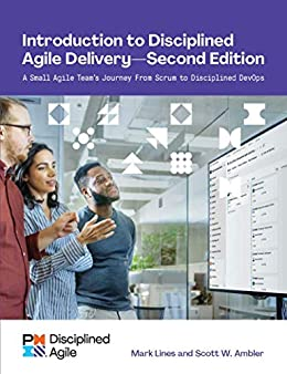 Introduction to Disciplined Agile Delivery - Second Edition (English Edition) por [Scott Ambler, Mark Lines]
