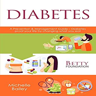 Diabetes: A Prevention & Management Guide - Diabetes-Proof Your Life by Changing What You Eat cover art