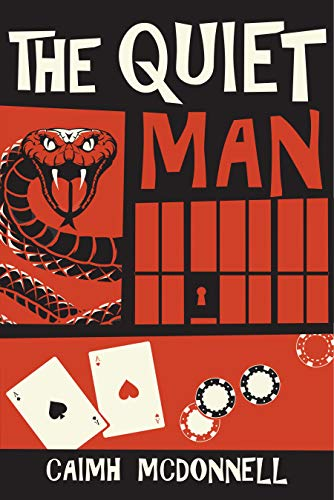 The Quiet Man (McGarry Stateside Book 3) by [Caimh McDonnell]