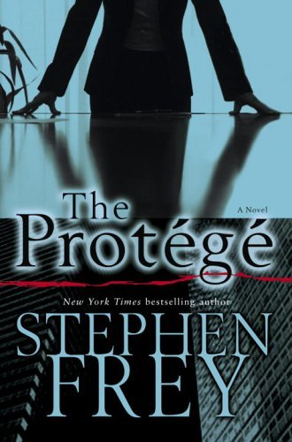 The Protege: A Novel (Christian Gillette Book 2) (English Edition)
