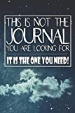 This Is Not The Journal You Are Looking For - It Is The One You Need!: Prompts and guides to get your creative juices flowing and challenge you to see the world from a different perspective.