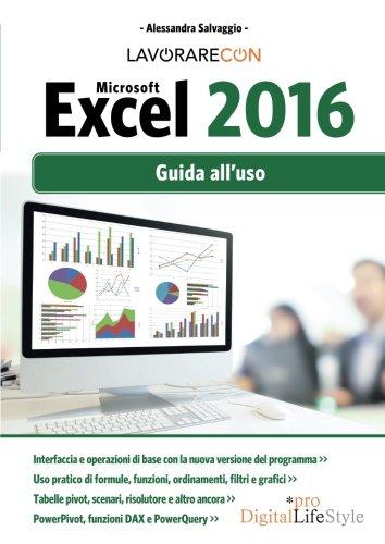 Lavorare con Microsoft Excel 2016
