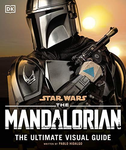 Star Wars The Mandalorian The Ultimate Visual...