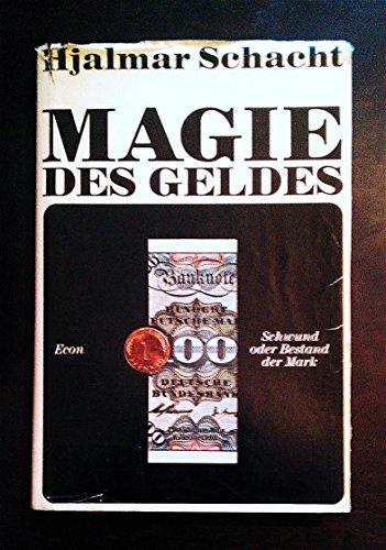 Magie des Geldes. Schwund oder Bestand der Mark