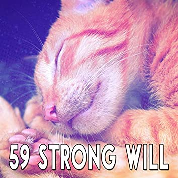 59 Strong Will
