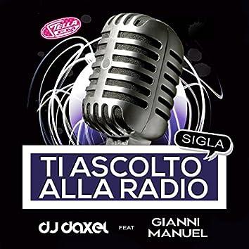 Ti ascolto alla radio (feat. Gianni Manuel)