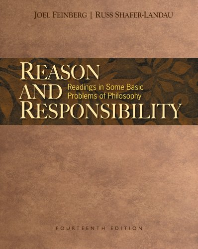 Reason and Responsibility: Readings in Some Basic...